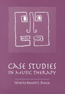 Case Studies in Music Therapy