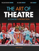 The Art of Theatre  A Concise Introduction Book PDF