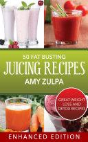 50 Fat Busting Juicing Recipes