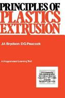 Principles of Plastics Extrusion Book
