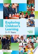 Exploring Children S Learning