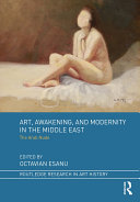 Art, Awakening, and Modernity in the Middle East