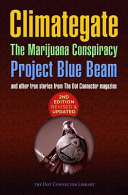 Climategate  the Marijuana Conspiracy  Project Blue Beam