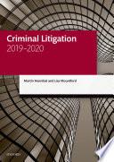 """""""Criminal Litigation 2019-2020"""" by Martin Hannibal, Lisa Mountford"""