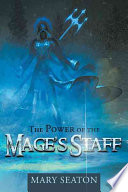 The Power of the Mage s Staff