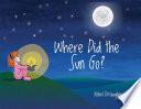 Where Did the Sun Go
