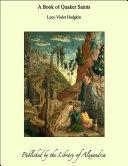A Book of Quaker Saints