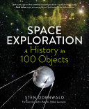 Space Exploration   A History in 100 Objects