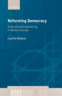 Reforming Democracy: Institutional Engineering in Western Europe