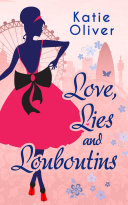 Pdf Love, Lies And Louboutins (Marrying Mr Darcy, Book 2) Telecharger