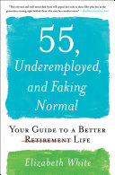 55, Underemployed, and Faking Normal Pdf/ePub eBook