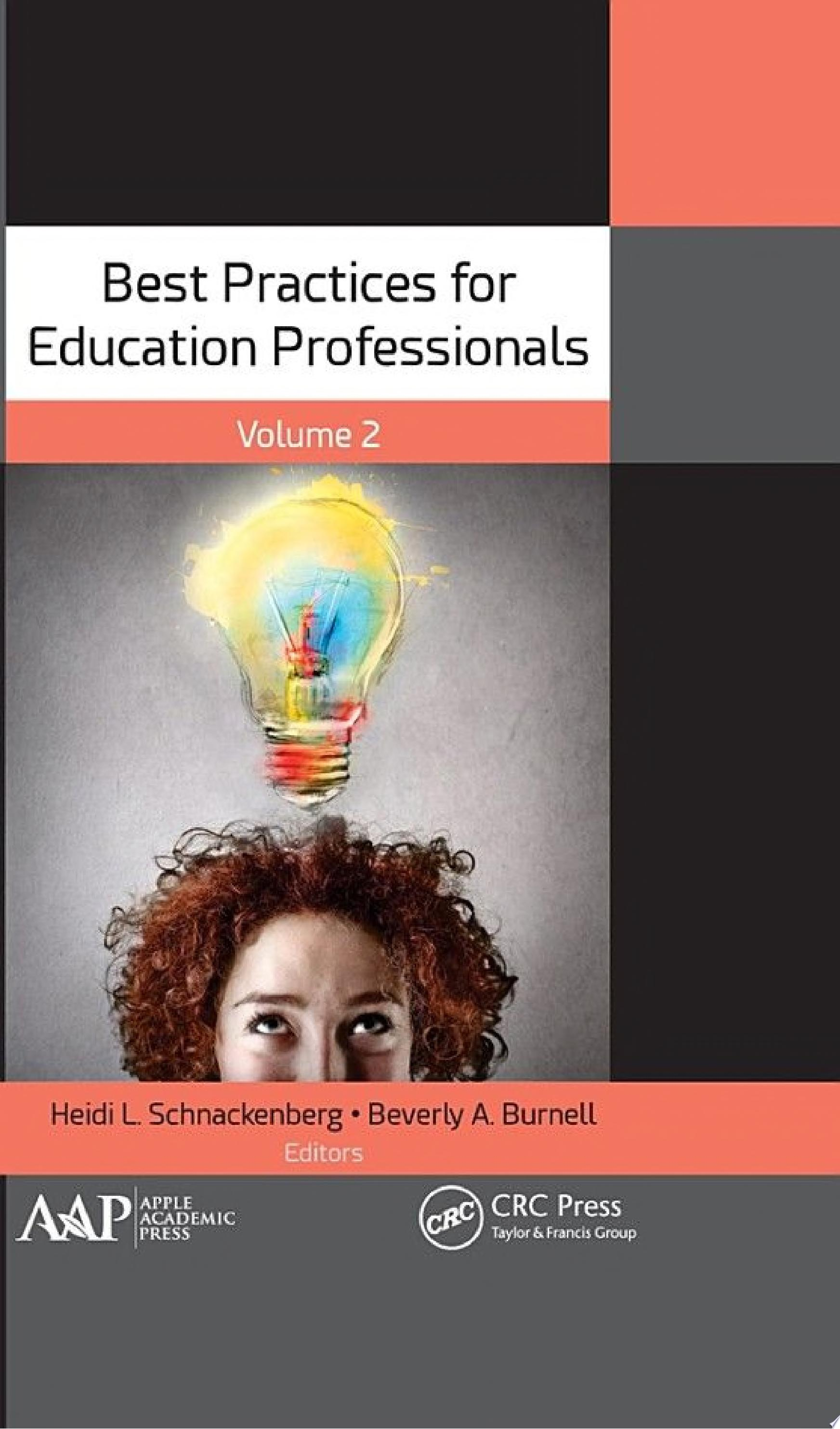 Best Practices for Education Professionals  Volume Two