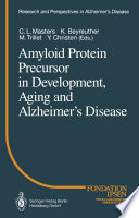 Amyloid Protein Precursor in Development  Aging and Alzheimer   s Disease