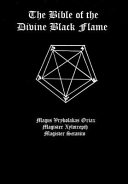The Bible of the Divine Black Flame