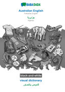 BABADADA black and white  Australian English   Algerian  in arabic script   visual dictionary   visual dictionary  in arabic script