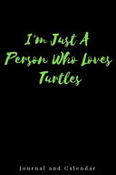 I'm Just a Person Who Loves Turtles