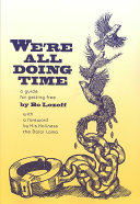 We're All Doing Time