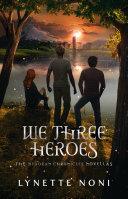 We Three Heroes [Pdf/ePub] eBook
