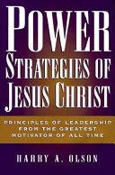 Power Strategies of Jesus Christ Book