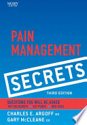 """Pain Management Secrets E-Book"" by Charles E. Argoff, Andrew Dubin, Julie Pilitsis, Gary McCleane"