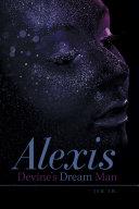 Alexis Devine'S Dream Man Pdf