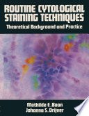 Routine Cytological Staining Techniques Book