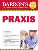 Barron's PRAXIS