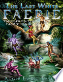 The Last White Faerie: Tales from the Faerie Kingdom