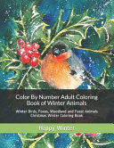 Color By Number Adult Coloring Book of Winter Animals