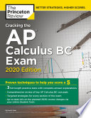 Cracking the AP Calculus BC Exam  2020 Edition