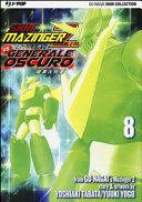 Shin Mazinger Zero vs il Generale Oscuro