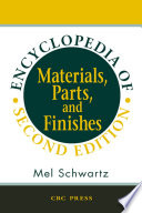 """Encyclopedia of Materials, Parts and Finishes, Second Edition"" by Mel Schwartz"