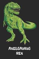 Axelsaurus Rex
