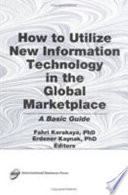How To Utilize New Information Technology In The Global Marketplace