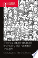 The Routledge Handbook of Anarchy and Anarchist Thought