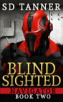 Blind Sighted - Navigator Series - Book Two ebook