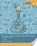 General, Organic, and Biological Chemistry: Structures of Life, eBook, Global Edition