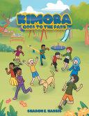 Kimora Goes to the Park [Pdf/ePub] eBook