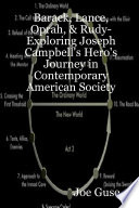 Barack  Lance  Oprah    Rudy  Exploring Joseph Campbell s Hero s Journey in Contemporary American Society