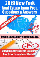 2019 New York Real Estate Exam Prep Questions  Answers   Explanations Book