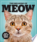 The Meaning of Meow Book