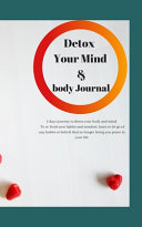 Detox Your Body and Mind Journal