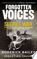 Forgotten Voices of the Secret War Book