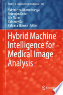 Hybrid Machine Intelligence for Medical Image Analysis
