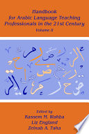 Handbook for Arabic Language Teaching Professionals in the 21st Century  , Band 2