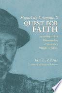 Miguel De Unamuno S Quest For Faith