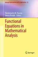 Functional Equations in Mathematical Analysis