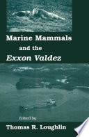 Marine Mammals and the Exxon Valdez Book