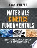 Materials Kinetics Fundamentals