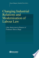 Changing Industrial Relations Modernisation Of Labour Law